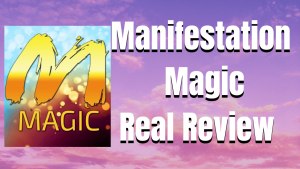 manifestation magic honest review